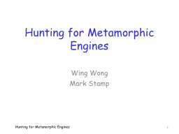 Hunting for Metamorphic Engines