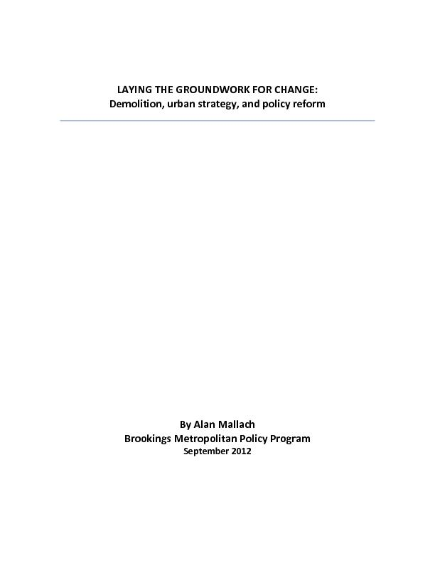 LAYING THE GROUNDWORK FOR CHANGE:Demolition, urban strategy, and polic