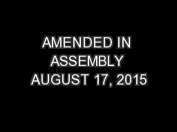 AMENDED IN ASSEMBLY AUGUST 17, 2015