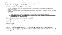 Big Theme of Constitutional Law I: Powers & Limits of G