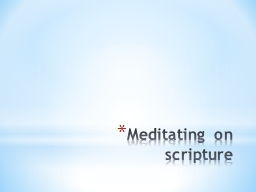 Meditating on scripture