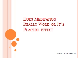 Does Meditation Really Work or It's Placebo effect