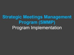 Strategic Meetings Management Program (SMMP)