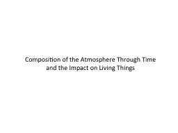 Composition of the Atmosphere Through Time