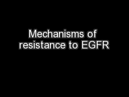 Mechanisms of resistance to EGFR