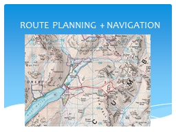 ROUTE PLANNING + NAVIGATION