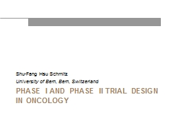 Phase I and Phase II trial design in