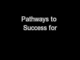 Pathways to Success for