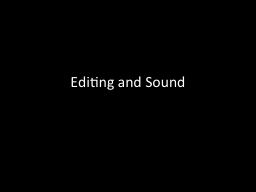 Editing and Sound PowerPoint PPT Presentation