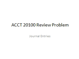 ACCT 20100 Review Problem PowerPoint PPT Presentation