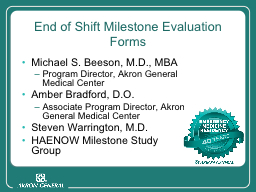 End of Shift Milestone Evaluation Forms