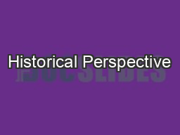 Historical Perspective PowerPoint PPT Presentation