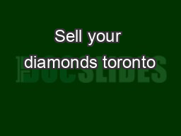 Sell your diamonds toronto