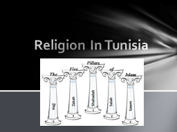 Religion In Tunisia PowerPoint PPT Presentation
