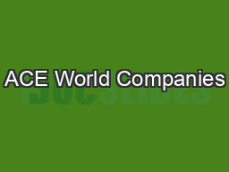 ACE World Companies PowerPoint PPT Presentation