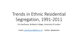 Trends in Ethnic Residential Segregation, 1991-2011