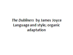 The Dubliners PowerPoint PPT Presentation