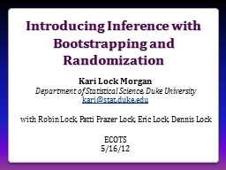 Introducing Inference with Bootstrapping and Randomization