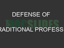 DEFENSE OF  NON-TRADITIONAL PROFESSIONALS