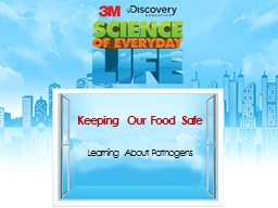 Keeping Our Food Safe