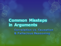 Common Missteps in Arguments