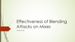 Effectiveness of Blending Attacks on Mixes