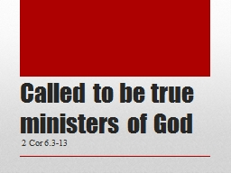 Called to be true ministers of God