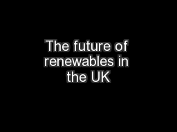 The future of renewables in the UK