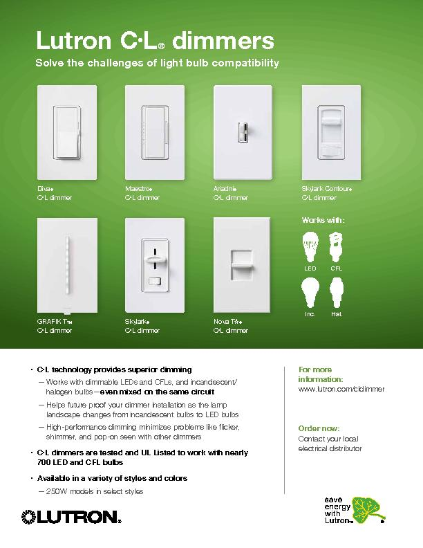 Order now:For more information:ww.lutron.com/cldimmer