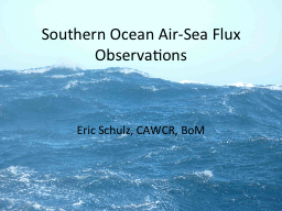 Southern Ocean Air-Sea Flux Observations