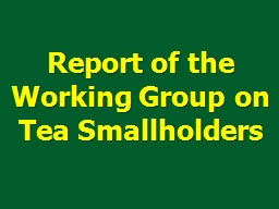 Report of the Working Group on Tea