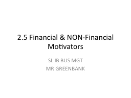 2.5 Financial & NON-Financial Motivators PowerPoint PPT Presentation