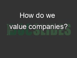 How do we value companies?