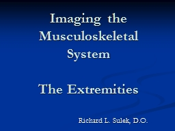Imaging the Musculoskeletal