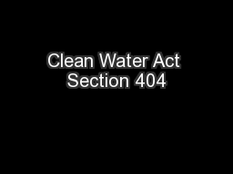Clean Water Act Section 404 PowerPoint PPT Presentation