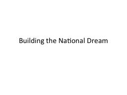 Building the National Dream