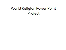 World Religion Power Point Project