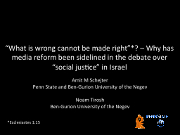 """""""What is wrong cannot be made right"""
