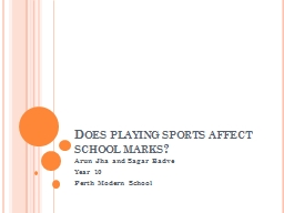 Does playing sports affect school marks? PowerPoint PPT Presentation