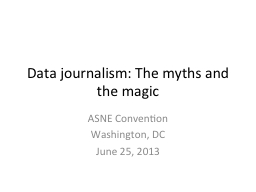 Data journalism: The myths and the magic