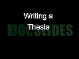 Writing a Thesis & Introduction PowerPoint PPT Presentation