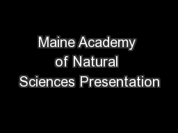 Maine Academy of Natural Sciences Presentation