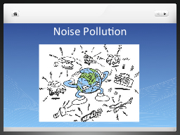 Noise Pollution PowerPoint PPT Presentation