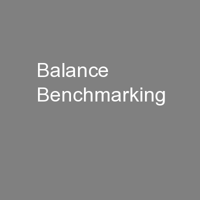 Balance Benchmarking