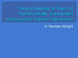 How to Minister at Times of Sudden Death, Complicated Griev