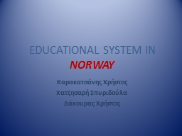EDUCATIONAL SYSTEM IN