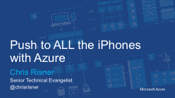 Push to ALL the iPhones with Azure