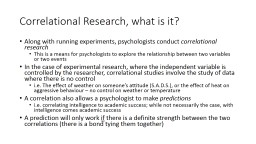 Correlational Research, what is it? PowerPoint PPT Presentation