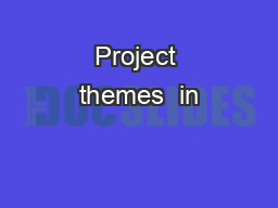 Project themes  in