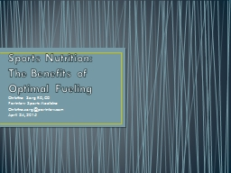Sports Nutrition: The Benefits of Optimal Fueling PowerPoint PPT Presentation